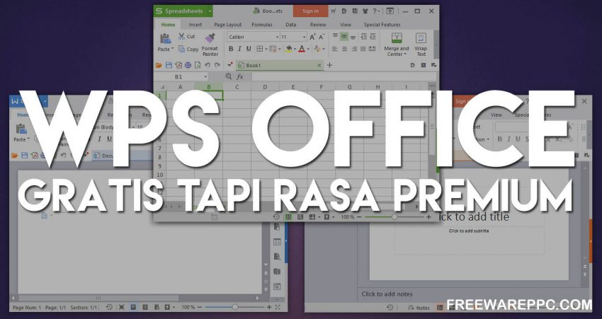 WPS Office, Alternatif Gratis Terbaik Untuk Microsoft Office